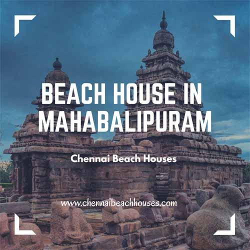 beach houses in mahabalipuram