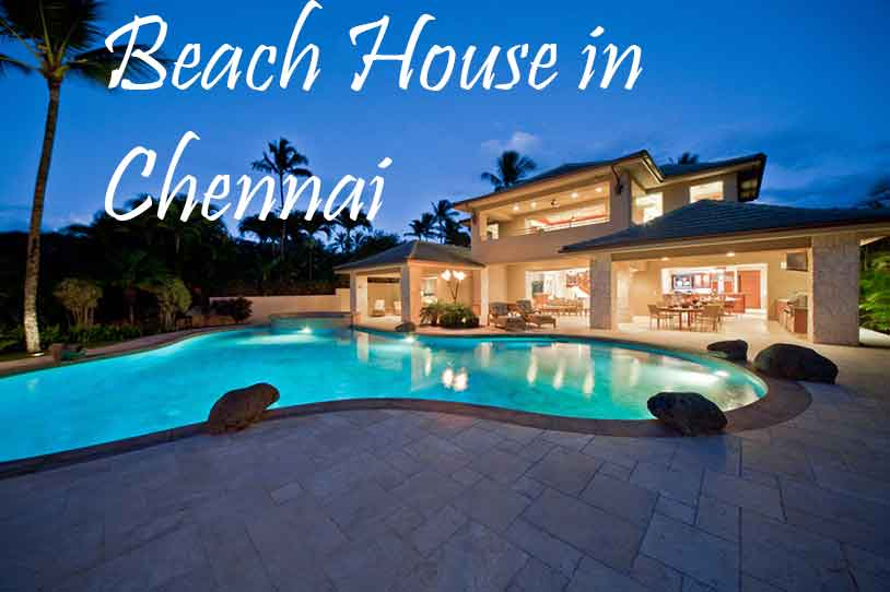 beach house in chennai