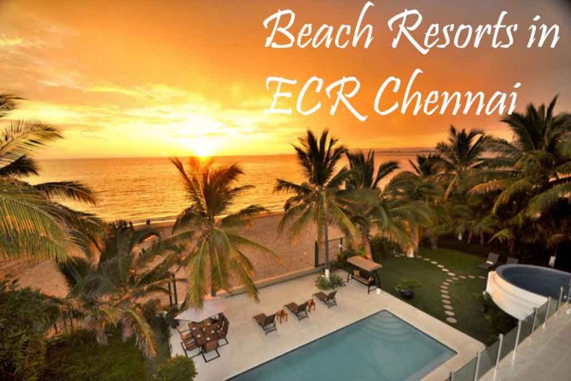 beach resorts in ecr chennai